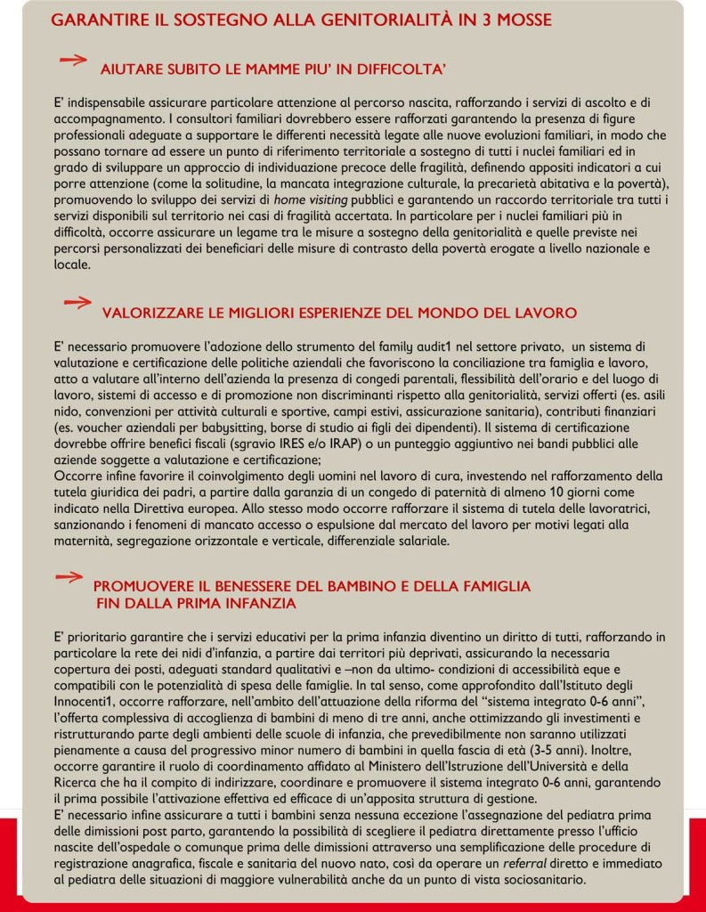 Le proposte di Save The Children - https://s3.savethechildren.it/public/files/uploads/pubblicazioni/le-equilibriste-la-maternita-italia_1.pdf